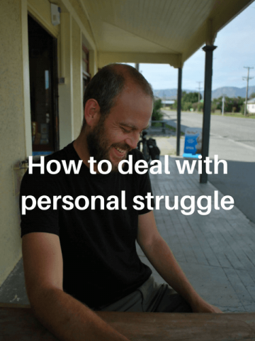 Dealing with personal struggle
