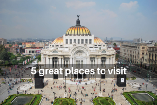 5 great places to visit on your next trip