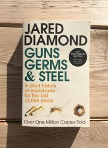 Guns, Germs & Steel written by Jared Diamond